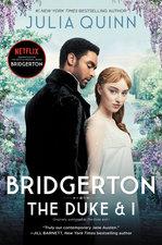 Bridgerton: The Duke and I (Bridgertons #1)