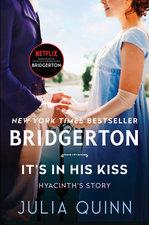 It's in His Kiss: Bridgerton (Bridgertons #7)